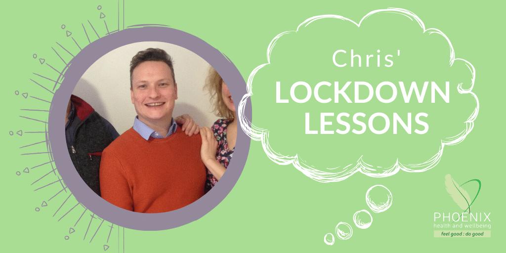 Chris' Lockdown Lessons