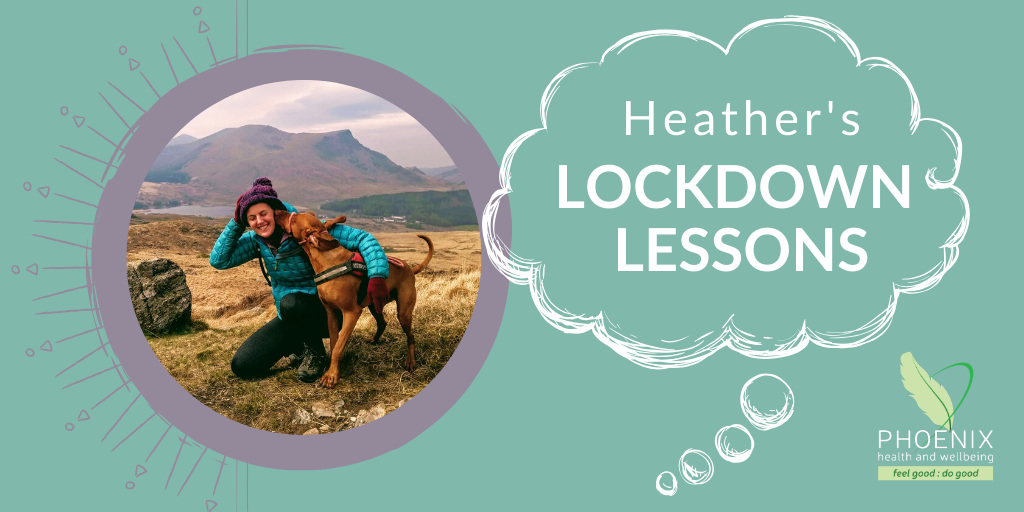 Heather's Lockdown Lessons